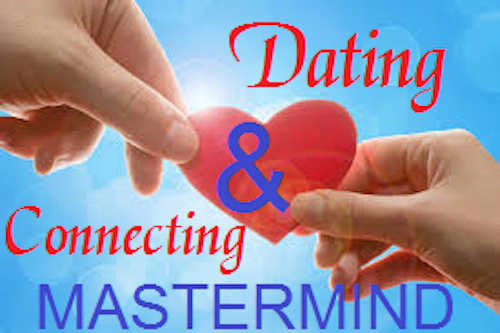 Dating & Connecting Mastermind